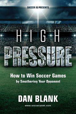 Soccer iQ Presents High Pressure