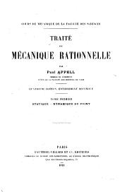 Traité de mécanique rationelle: Statique. Dynamique du point. 4 éd., entièrement refondue. 1919
