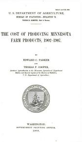 The cost of producing Minnesota farm products, 1902-1907