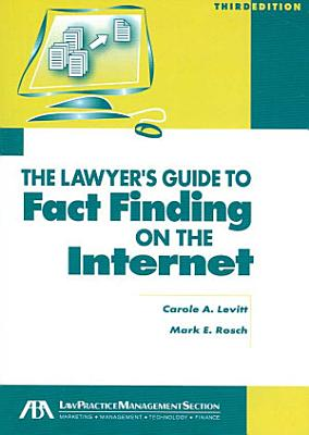 The Lawyer s Guide to Fact Finding on the Internet PDF