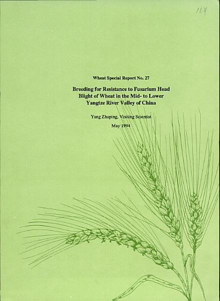 Download Breeding for resistance to Fusarium head blight of wheat in the mid  to lower Yangtze River Valley of China Book