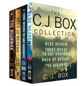 The C. J. Box Collection: Blue Heaven, Three Weeks to Say Goodbye, Back of Beyond, The Highway