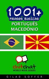 1001+ Frases Básicas Português - Macedônio