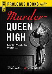Murder Queen High