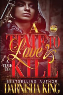 A Time to Love   a Time to Kill PDF