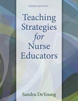 Teaching Strategies for Nurse Educators PDF