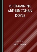 Re-examining Arthur Conan Doyle