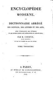 Encyclopédie moderne, ou, Dictionnaire abrégé des sciences, des lettres et des arts: avec l'indication des ouvrages ou les divers sujets sont développés et approfondis, Volume3