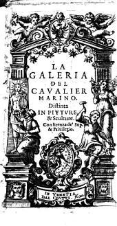 La Galeria del caualier Marino. Distinta in pitture, & sculture