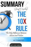 Summary of Grant Cardone's the 10x Rule Book