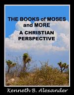 The Books of Moses and More