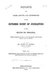 Reports of Cases Argued and Determined in the Supreme Court of Judicature of the State of Indiana: Volume 114