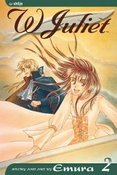 W Juliet: Volume 2