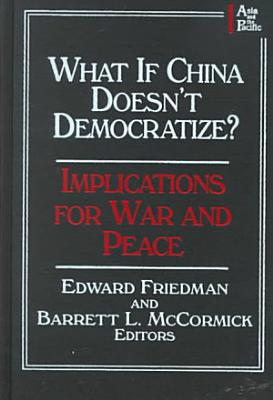 What If China Doesn t Democratize  PDF