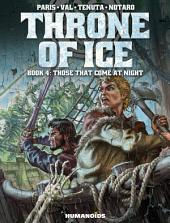 Throne of Ice #4 : Those that Come at Night