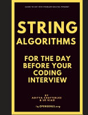 String Algorithms for the Day Before Your Coding Interview PDF