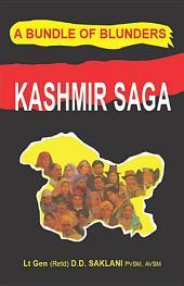 Kashmir Saga A Bundle of Blunders