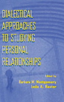 Dialectical Approaches to Studying Personal Relationships PDF