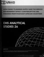 How Family Planning Supply and the Service Environment Affect Contraceptive Use PDF