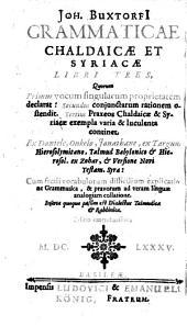 Grammaticae Chaldaicae et Syriacae libri III. (etc.) Ed. emendatissima