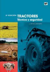 TRACTORES. Técnica y seguridad