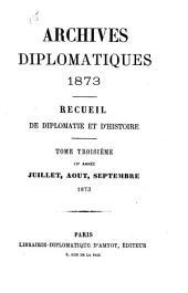 Archives diplomatiques: recueil mensuel de diplomatie, d'histoire et de droit international, Volumes1à46