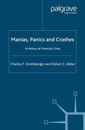 Manias, Panics and Crashes: A History of Financial Crises, Edition 5
