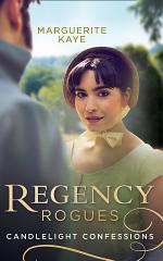 Regency Rogues: Candlelight Confessions: Outrageous Confessions of Lady Deborah / The Beauty Within
