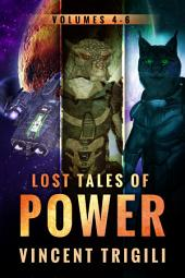The Lost Tales of Power: Volumes: 4-6
