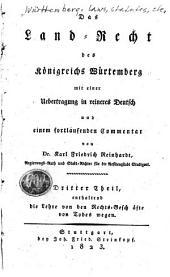 Das Landrecht des Koenigreichs Wuertemberg: Band 3