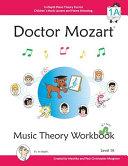 Doctor Mozart Music Theory Workbook Level 1