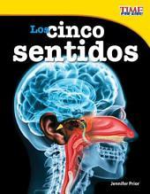 Los Cinco Sentidos (the Five Senses) (Spanish Version) (Fluent Plus)