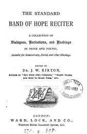 The standard Band of hope reciter, ed. by J.W. Kirton