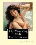 The Mourning Bride  Tragic Drama   by