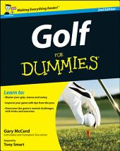 Golf For Dummies: Edition 2