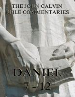 John Calvin s Commentaries On Daniel 7  12  Annotated Edition  PDF
