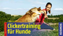 Clickertraining f  r Hunde PDF