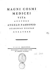Magni Cosmi Medicei vita: Volume 1