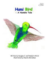 Humi Bird: A Humble Tale