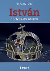 István (Második kiadás)
