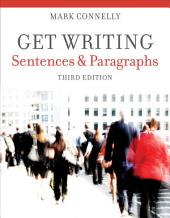 Get Writing: Sentences and Paragraphs: Edition 3