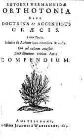 Orthotonia; sive doctrina de accentibus Graecis. Ed. III. ... emed. et aucta (etc.)