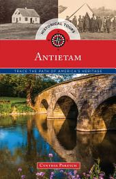 Historical Tours Antietam: Trace the Path of America's Heritage