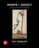 Loose Leaf for Sports in Society  Issues and Controversies