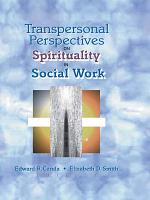 Transpersonal Perspectives on Spirituality in Social Work PDF