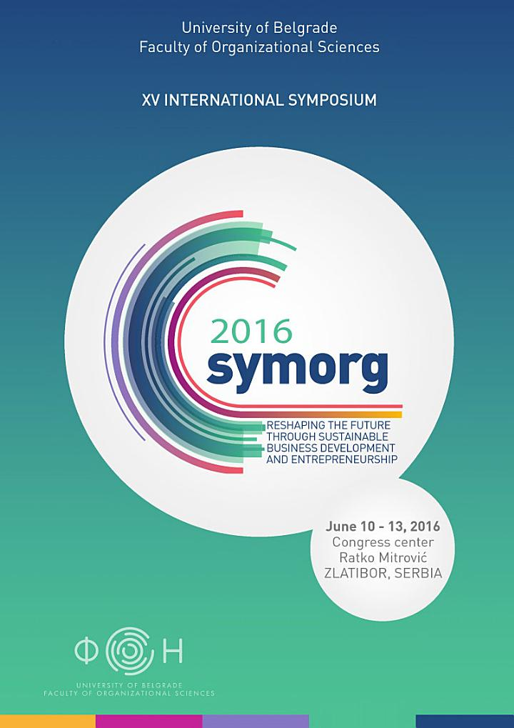 Symposium proceedings - XV International symposium Symorg 2016