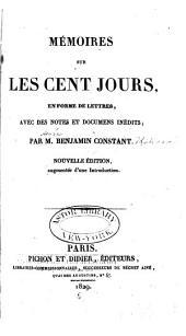 Mémoires sur les cent jours: en forme de lettres