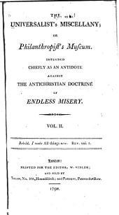 The Universalist's Miscellany, Or, Philanthropist's Museum: Volume 2