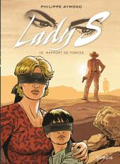 Lady S. - Tome 12 - Rapport de forces