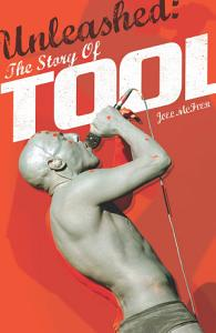 Unleashed  The Story of TOOL Book